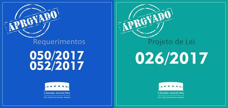 Projeto de Lei e Requerimentos aprovados nesta terça-feira, 25 de abril: